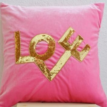 Decorative Throw Pillow Cover in Pink Velvet with Love Embroidered in Gold Sequin - Decorative Pillow Cover - Pink Pillows - Love Pillow Cover - Gold Sequin Pillow Cover - Pink Throw Pillow Cover - Couch Pillow-cover - Sofa Pillow Cover in Soft Pink Velvet