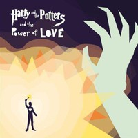 Harry And The Potters And The Power Of Love