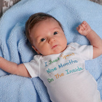 I Just Spent Nine Months on the Inside - Funny Baby Onesuit