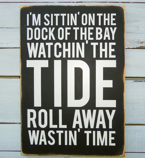 Typography Wall Art - Sittin on the Dock of the Bay