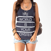 The World Is Your Oyster Tank