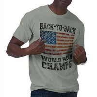 Back to Back World War Champs Distressed T-shirt from Zazzle.com