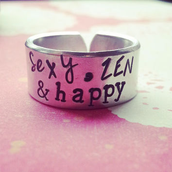 sexy, zen & happy aluminum hand stamped cuff ring