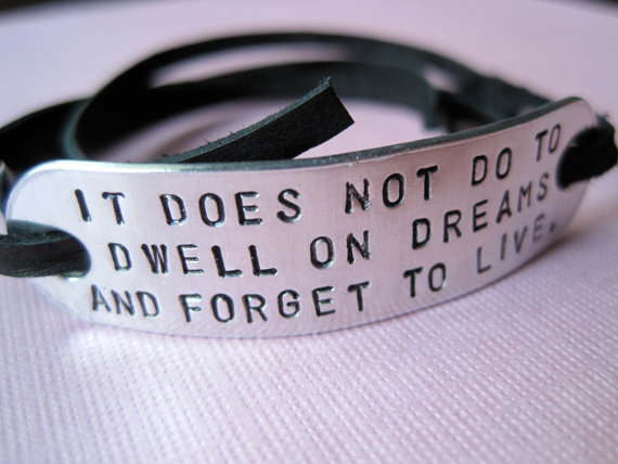 Personalized Bracelet - It does not do to dwell on dreams and forget to live - Harry Potter inspired Jewelry