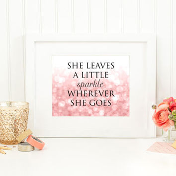 She Leaves A Little Sparkle Wherever She Goes - Quote Wall Decor, Map Wall Art, Digital Wall Art, Inspirational Quote, Motivational Poster