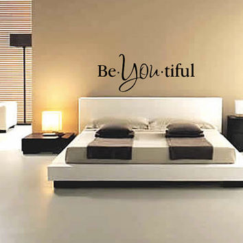 Be YOU Tiful Wall Decal - Be You - Beautiful - Home Decor - Bedroom - Living Room - Gift Idea - High Quality Vinyl Graphic