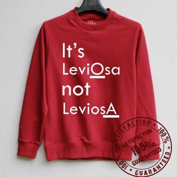 It's Leviosa not Leviosa Shirt Harry Potter Sweatshirt Sweater Hoodie Shirt – Size XS S M L XL