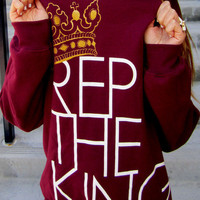 XEALOTS | REP THE KING Sweatshirt - Maroon | Online Store Powered by Storenvy