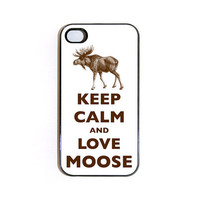 Keep Calm And Love Moose iPhone 4 case