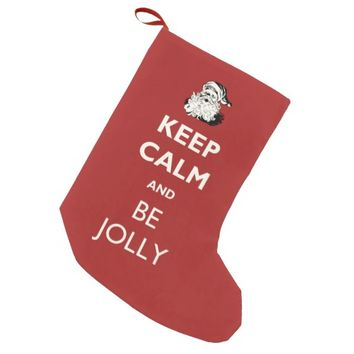 Keep Calm and Be Jolly Christmas Stocking