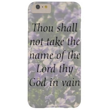 Thou Shall Not Take Name of God In Vain iPhone 6
