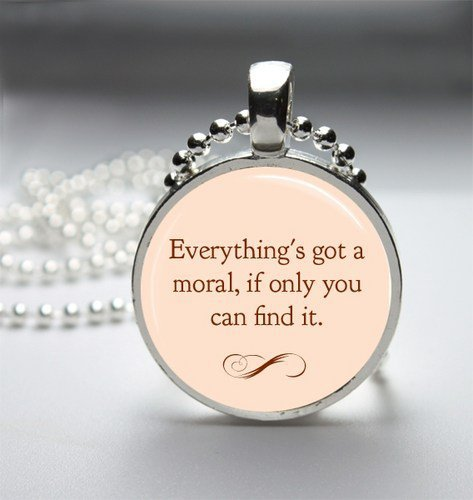 Everything's Got A Moral Alice In Wonderland Glass Tile Bezel Pendant