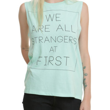 All Strangers At First Girls Muscle Top
