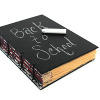 Back to School  Real Chalk Board Handmade Coptic Journal