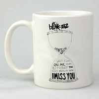 Blink 182 I Miss You Lyric design for mug, ceramic, awesome, good,amazing