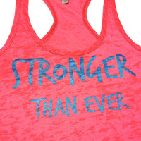 Workout Clothes- Stronger Than Ever Women's Workout Tank inspirational shirt