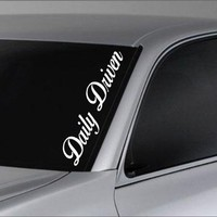 Daily Driven Car Truck Window Windshield Lettering Decal Sticker Decals Stickers JDM Drift Dub Vw Lowered Jdm Fresh Detailed Stance Fitment 4x4