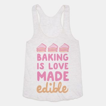 Baking Is Love Made Edible