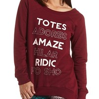 Totes Adorbs Graphic Tunic Sweatshirt by Charlotte Russe - Oxblood
