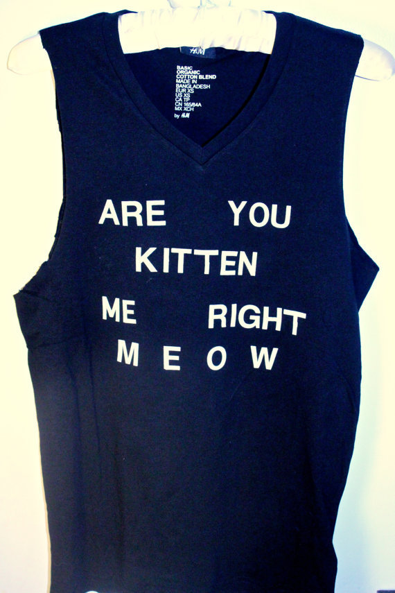 Black 'Are You Kitten Me Right Meow' Tank