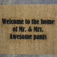 Welcome to the home of Mr. & Mrs. Awesome pants doormat | Damn Good Doormats