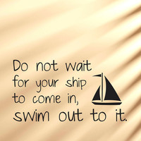 Swim Out To It - Vinyl Wall Art Decal Sticker