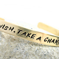 Make a Wish, Take a Chance, Make a Change - Brass Bracelet | foxwise