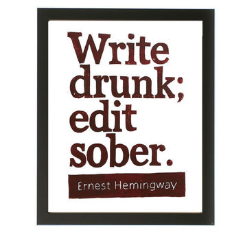 POSTER - Write drunk edit sober Burgundy Ernest Hemingway Quote -  16x20