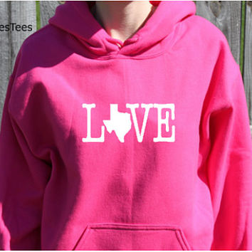Love Texas Hoodie, Texas Sweatshirt, State, Home,