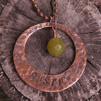 Rustic Copper Necklace, Pounded Pendant with Handstamped Message and Olive Jade Stone