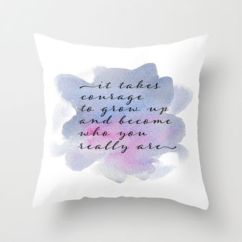 it takes courage Throw Pillow by Sylvia Cook Photography