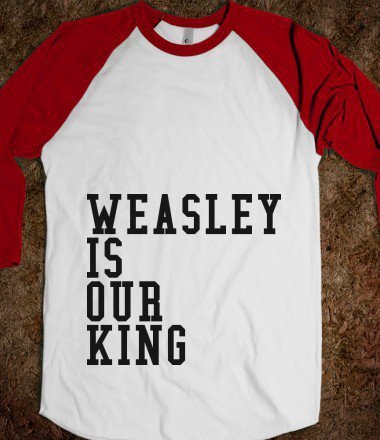 Weasley Is Our King-Gryffindor Tee - Teevana