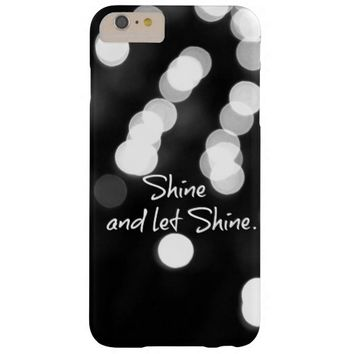 Shine and Let Shine Quote