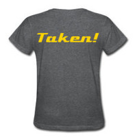 Womens No Longer taking applications-Taken Tshirt- Gray