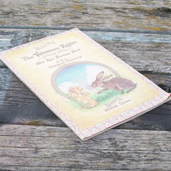 Vintage book The Classic Tale of the Velveteen Rabbit or How Toys Become Real by Margery Williams 1981