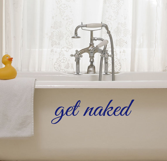 Get Naked decal bathroom and bedroom decor vinyl wall art stickers