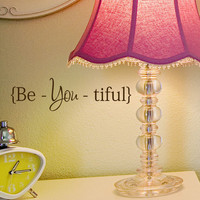 Beautiful decal sticker Be You Tiful  wall word quote, Beyoutiful ,Beautiful fashion decals