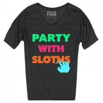 Party With Sloths (Dolman Tee)