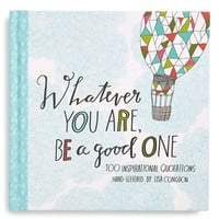 Junior Women's 'Whatever You Are, Be a Good One' Book