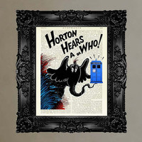 "Dictionary Print: -  ""Horton Hears a Who"" - (Dr. Who that is) -  beautifully upcycled vintage book page"