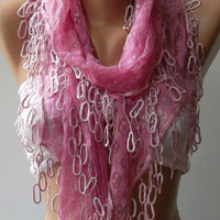 Feminine - Elegant / Pink Lace and Elegance Shawl / Scarf - with Lace Edge.