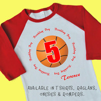 Basketball 5th Birthday Boy. Personalized T Shirt, Raglan, Onesuit or Romper. Fiver 1st, 2nd, 3rd, 4th, 5th, 6th Birthday. Sport Team (1825)