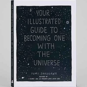 Your Illustrated Guide To Becoming One With The Universe By Yumi Sakugawa - Assorted One