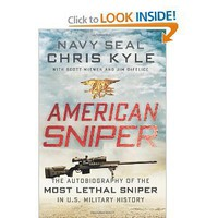 American Sniper: The Autobiography of the Most Lethal Sniper in U.S. Military History [Deckle Edge] [Hardcover]