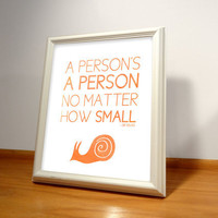 Dr Seuss Quote Print - 8x10 Horton Hears and Who
