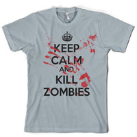 Keep Calm and Kill Zombies Shirt