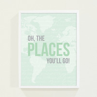 Pastel Mint Green Modern Baby Nursery Art - Oh, The Places You'll Go - Map Nursery Decor Wall Art Poster