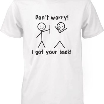 Men's White Short Sleeve Cotton T-Shirt - Got Your Back Funny Graphic Tee