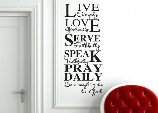 Live Simply Love Generously Pray Daily inspirational wall  decal