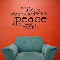 22x14  Noisy Confusion Life Peace Soul Vinyl Decor Wall Lettering Words Quotes Decals Art Custom Willow Creek Signs